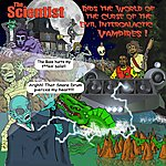 Scientist The Scientist Rids The World Of The Evil Curse Of The Intergalactic Vampire