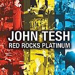 John Tesh Red Rocks Platinum (Bonus Tracks)