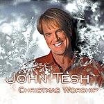 John Tesh Christmas Worship