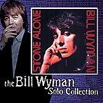 Bill Wyman Stone Alone