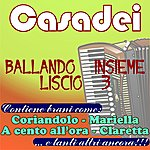 Casadei Ballando Insieme Liscio, Vol. 3