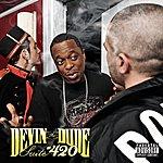 Devin The Dude Suite 420 (Parental Advisory)
