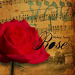 Robin Avery Rose (Single)(Feat. Paul Banman)