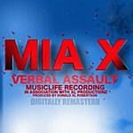 Mia X Verbal Assault (Digitally Remixed & Mastered)