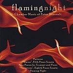 Peter Blauvelt Flaming Night: Music Of Peter Blauvelt