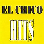 El Chico El Chico - Hits