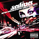 Saliva Moving Forward In Reverse: Greatest Hits (Parental Advisory)