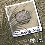 Kevin Gray Shipwrecked