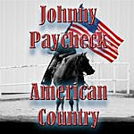 Johnny Paycheck American Country - Johnny Paycheck