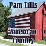Pam Tillis American Country - Pam Tillis