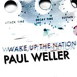Paul Weller Wake Up The Nation (Deluxe)