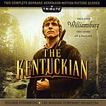 Moscow Symphony Orchestra The Kentuckian / Williamsburg:the Story Of A Patriot (The Complete Bernard Herrmann Scores)