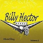 Billy Hector Mixed Bag, Vol. 2