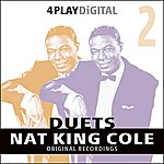 Nat King Cole Duets - Volume 2 - 4 Track Ep