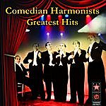 The Comedian Harmonists Greatest Hits