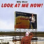 The Billy Shew Band Look At Me Now