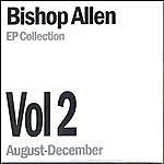 Bishop Allen Ep Collection Vol. 2