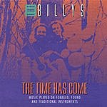 The Billy's The Time Has Come