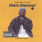 Black Diamond Prince Of The Streets