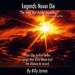 Billy James Legends Never Die