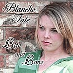 Blanche Tate Life And Love