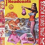 Thee Headcoats Beached Earls