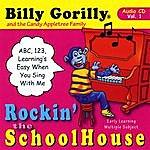 Billy Gorilly Rockin' The Schoolhouse Vol. 1