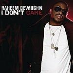 Raheem DeVaughn I Don't Care (2-Track Single)