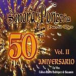 Sonora Ponceña 50 Aniversario, Vol.2