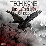 Tech N9ne The Lost Scripts Of K.O.D. EP (Parental Advisory)