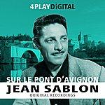 Jean Sablon Sur Le Pont D'avignon - 4 Track Ep
