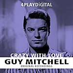 Guy Mitchell Crazy With Love - 4 Track Ep
