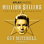 Guy Mitchell Million Sellers - 4 Track EP (Digitally Remastered)