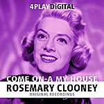 Rosemary Clooney Come On-A My House - 4 Track Ep