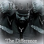 Rob D. The Difference