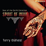 Terry Oldfield Spirit Of India
