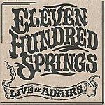 Eleven Hundred Springs Eleven Hundred Springs Live At Adairs