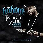 Kokane Twilight Zone (Single)