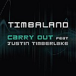 Timbaland Carry Out (Featuring Justin Timberlake) (UK Version) (4-Track Maxi-Single)