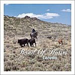 Band Of Horses Laredo (Single)