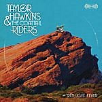 Taylor Hawkins & The Coattail Riders Red Light Fever