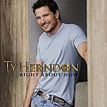 Ty Herndon Right About Now