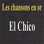 El Chico Les Chansons En Or - El Chico