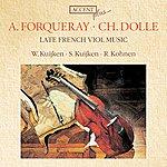Sigiswald Kuijken Late French Viol Music
