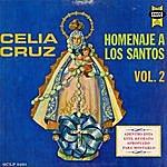 Celia Cruz Homenaje A Los Santos Vol.2