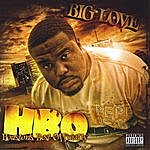 Big Love Houston's Best Officially