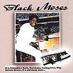 Black Moses M 1 & 2