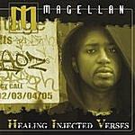 Magellan H.i.v (Healing Injected Verses)