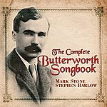 Mark Stone The Complete Butterworth Songbook
