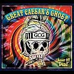 Great Caesar's Ghost Better Off Dead